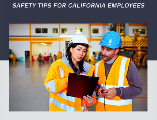 Workplace Safety Tips for California Employees
